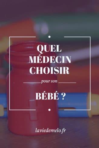 Quel médecin choisir pour son bébé ?