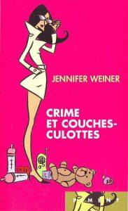 Crime et couches culottes Weiner
