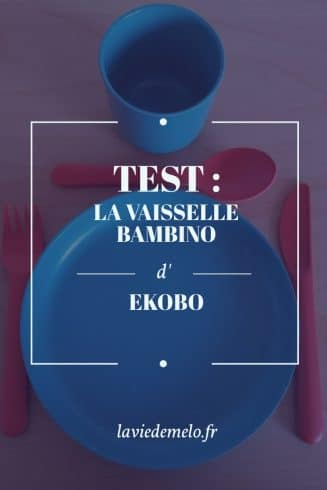 Test : la vaisselle Bambino d'Ekobo